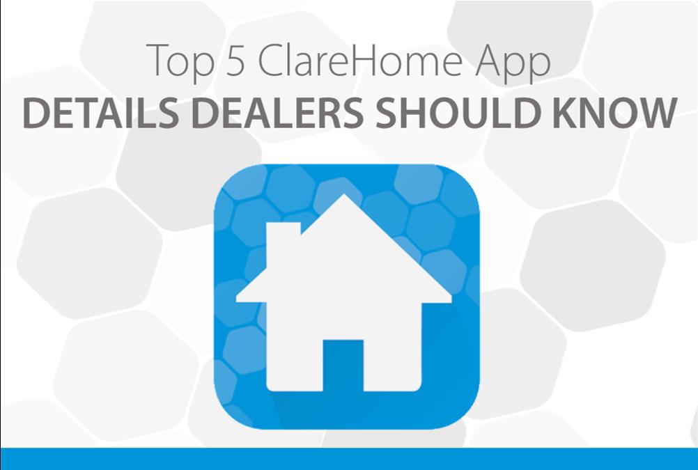 ClareHome App details dealers should know