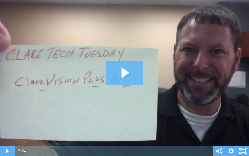 Clare Tech Tuesday: ClareVision Plus App
