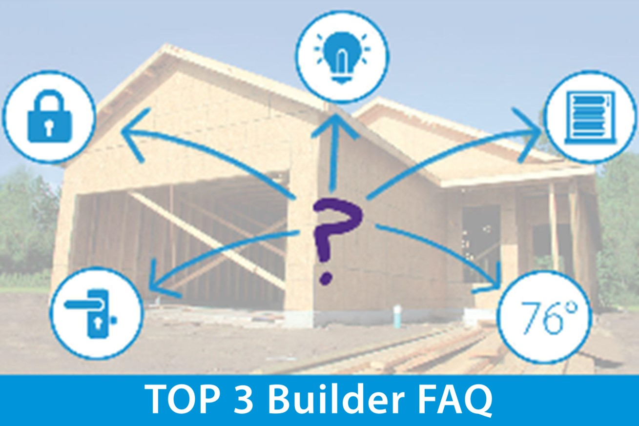 Builder FAQs - Why Smart Home Isn't Going Away
