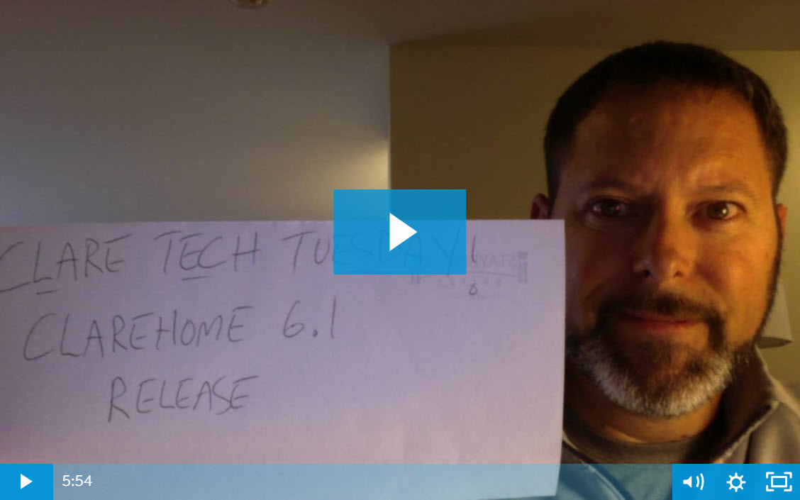 Clare Tech Tuesday: What's New In ClareHome 6.1