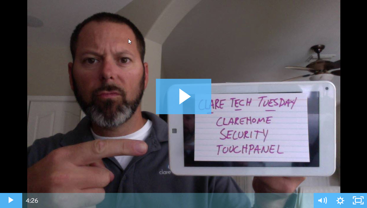 Clare Tech Tuesday: ClareHome Security Touchpanel