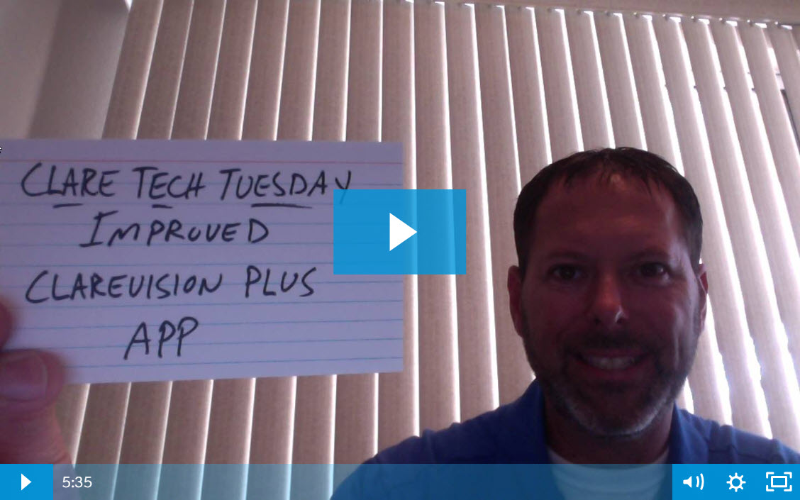 Clare Tech Tuesday: Improved ClareVision Plus App
