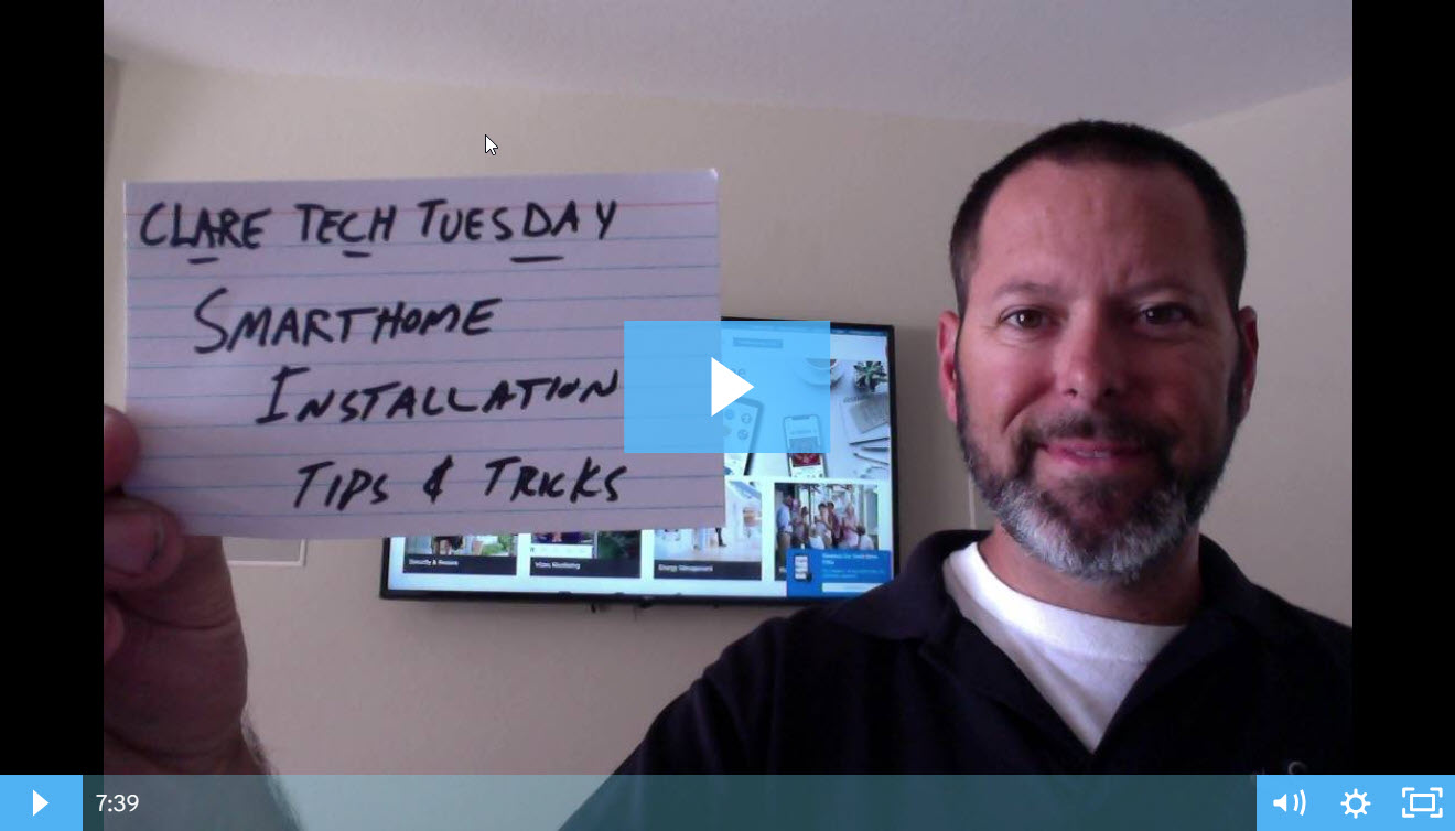 Clare Tech Tuesday: Smart Home Installation Tips & Tricks