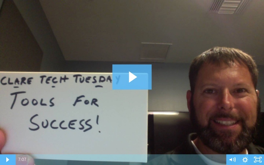 Clare Tech Tuesday: Tools For Success