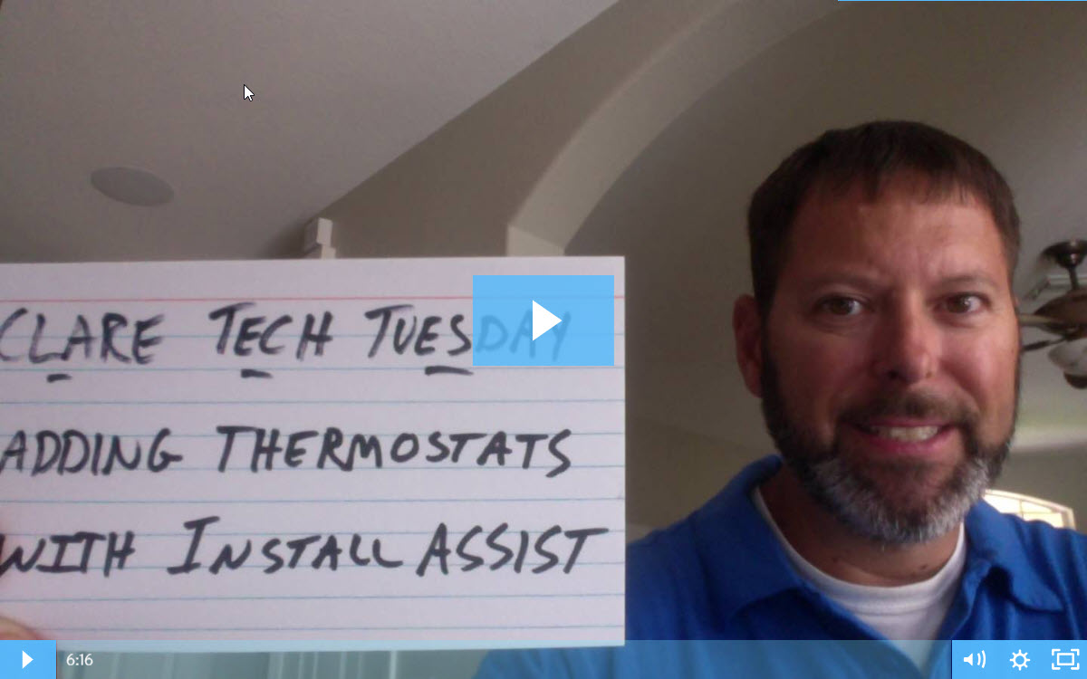 Clare Tech Tuesday: Adding Thermostats Using Install Assist App