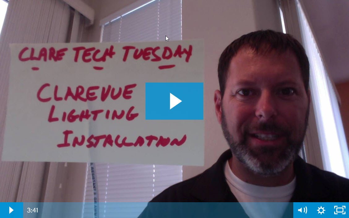 Clare Tech Tuesday: ClareVue Lighting Installation