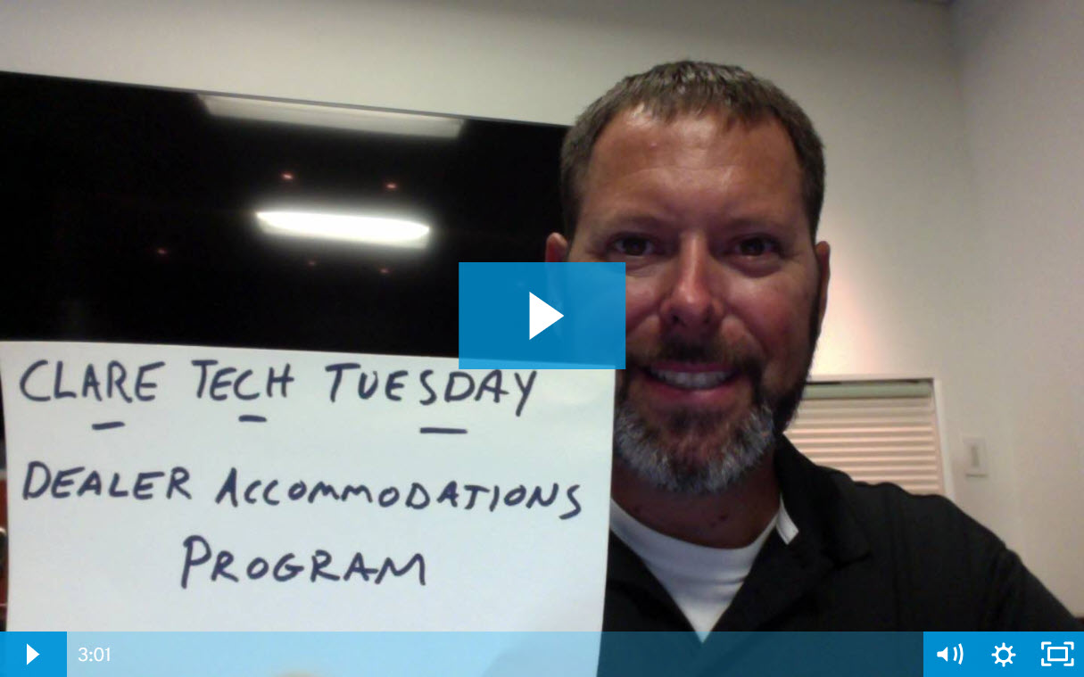 Clare Tech Tuesday: What is the Dealer Accommodations Program?