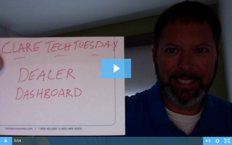 Clare Tech Tuesday: The Dealer Dashboard