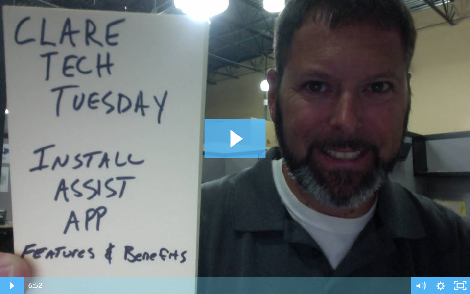 Clare Tech Tuesday: Install Assist App Features & Benefits