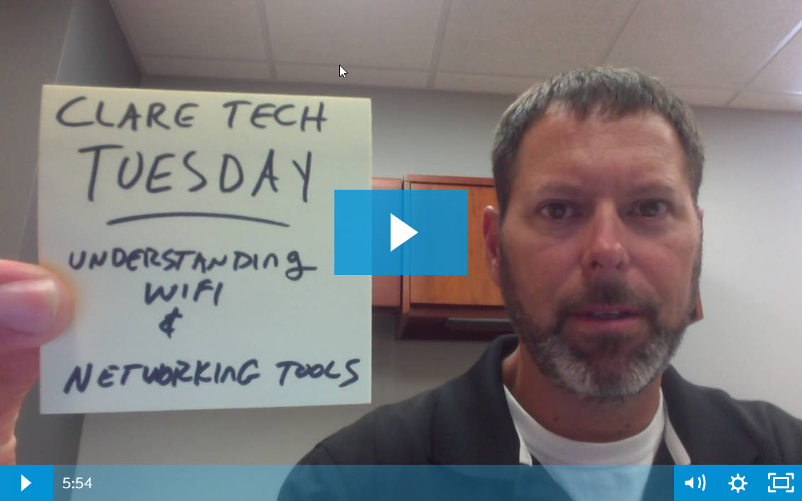 Clare Tech Tuesday: Understanding Wi-Fi & Networking Tools