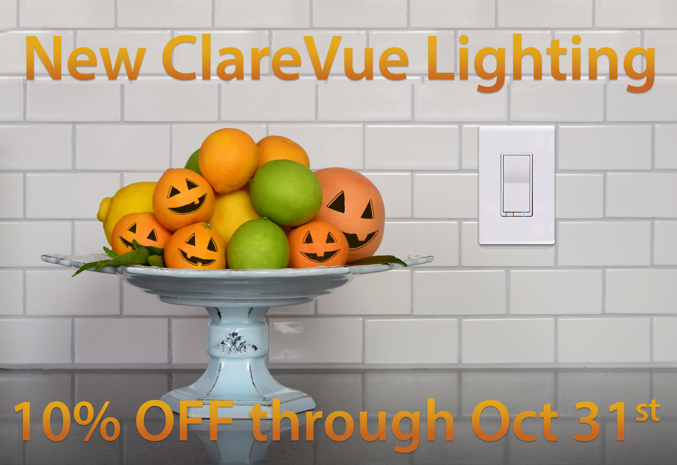 Take 10% OFF Our New ClareVue Lighting Products
