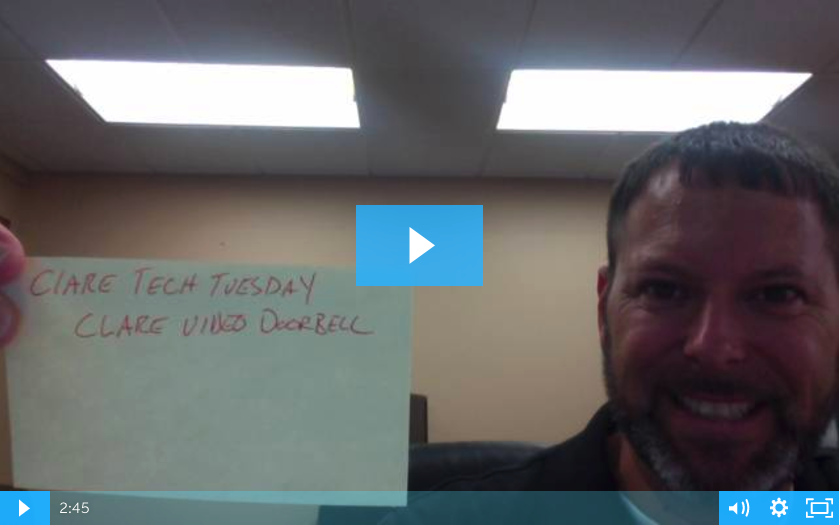 Clare Tech Tuesday: Clare Video Doorbell