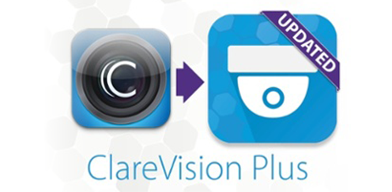 Transitioning from The ClareVision App to The ClareVision Plus App