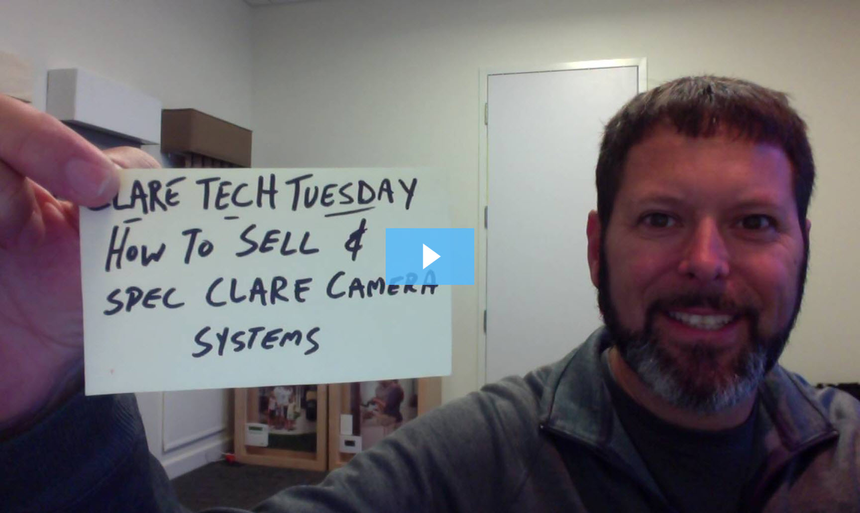 Clare Tech Tuesday: How to Sell & Spec Clare Camera Systems