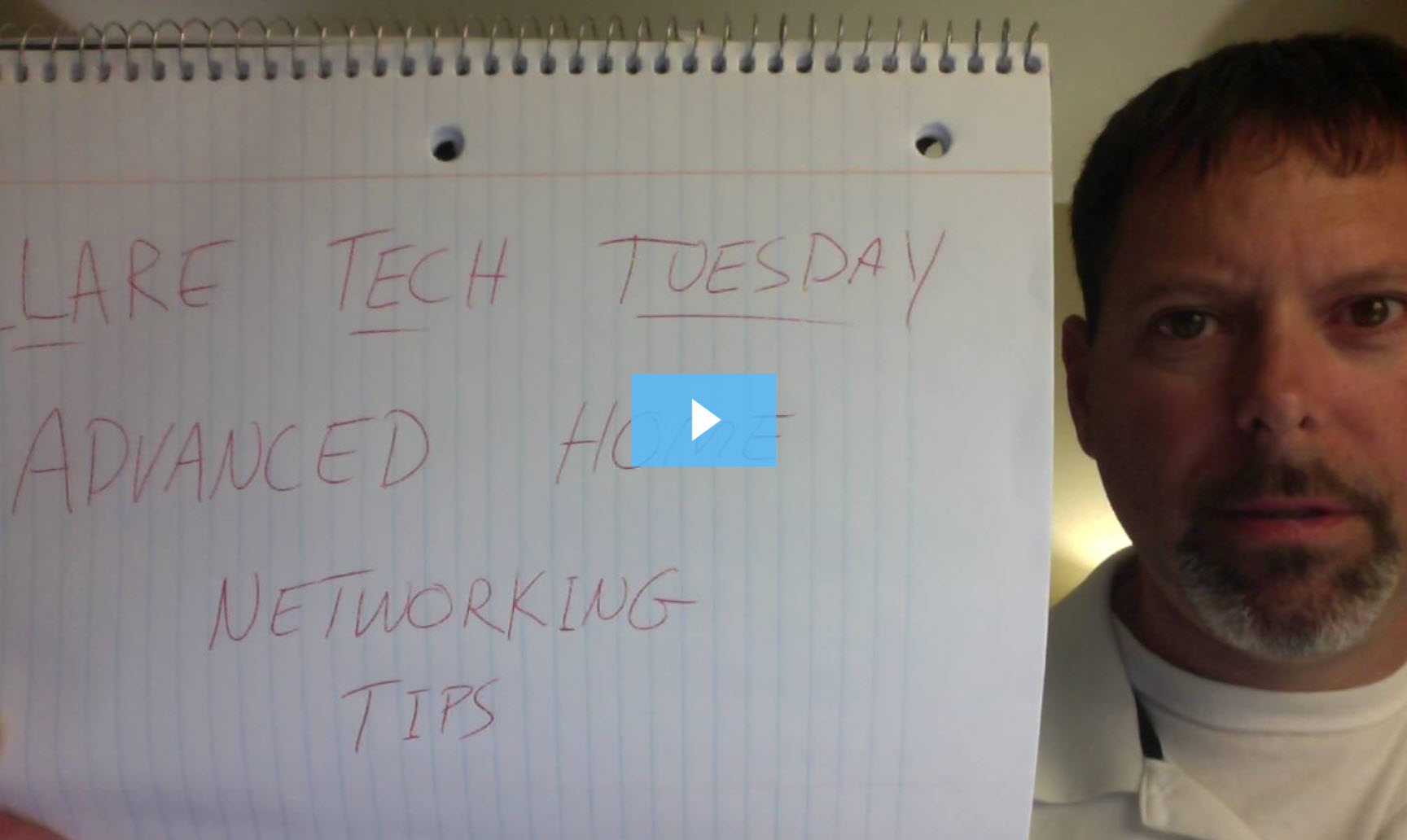 Clare Tech Wednesday: Advanced Home Networking Tips