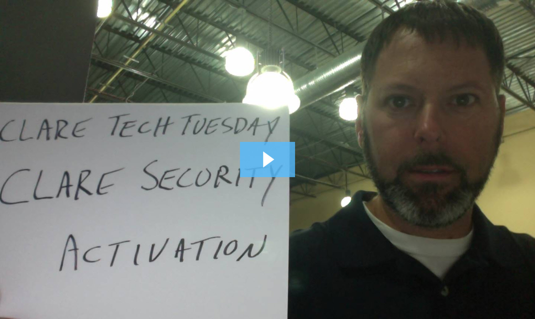 Clare Tech Tuesday: Clare Security Activation
