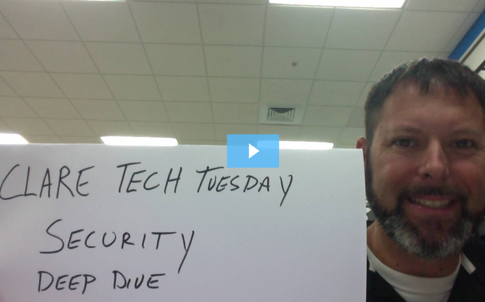 Clare Tech Tuesday: Security Deep Dive